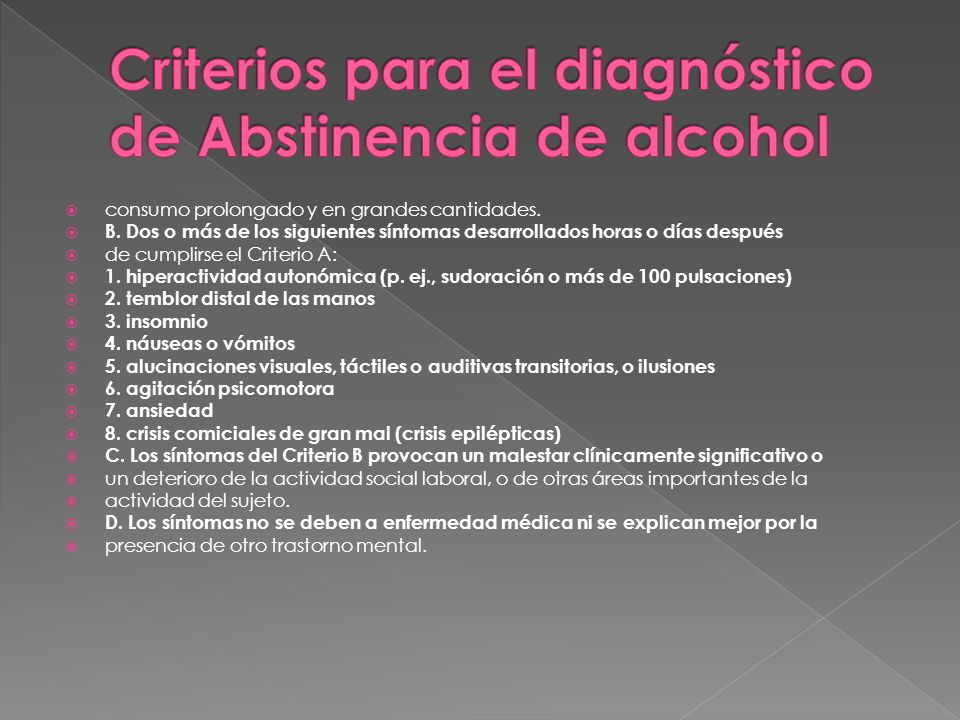 Criterios para el diagnóstico de Abstinencia de alcohol