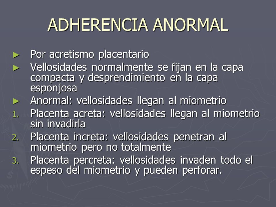 ADHERENCIA ANORMAL Por acretismo placentario