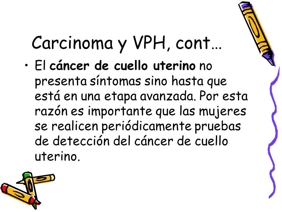 Carcinoma y VPH, cont…