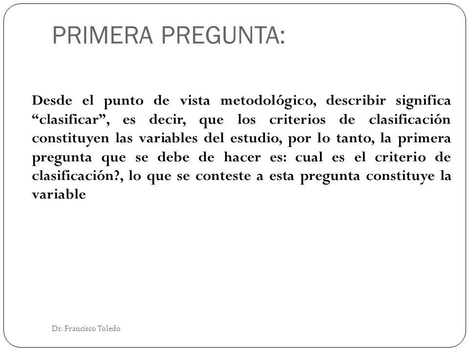 PRIMERA PREGUNTA: