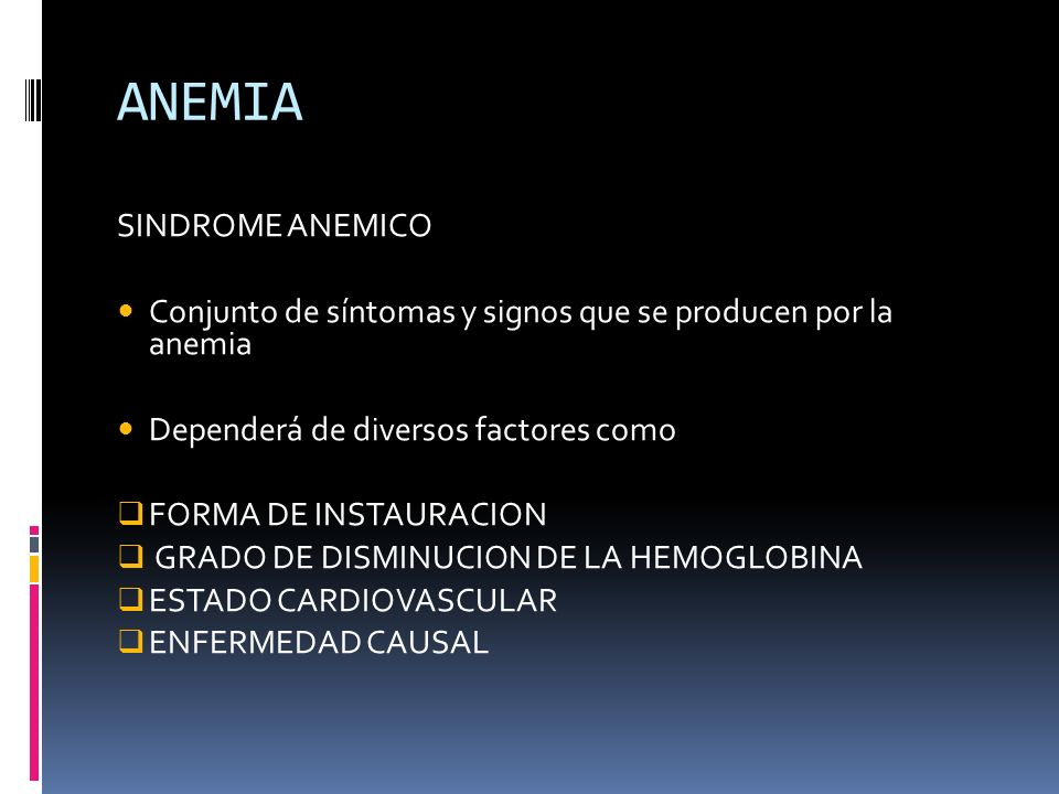 ANEMIA SINDROME ANEMICO