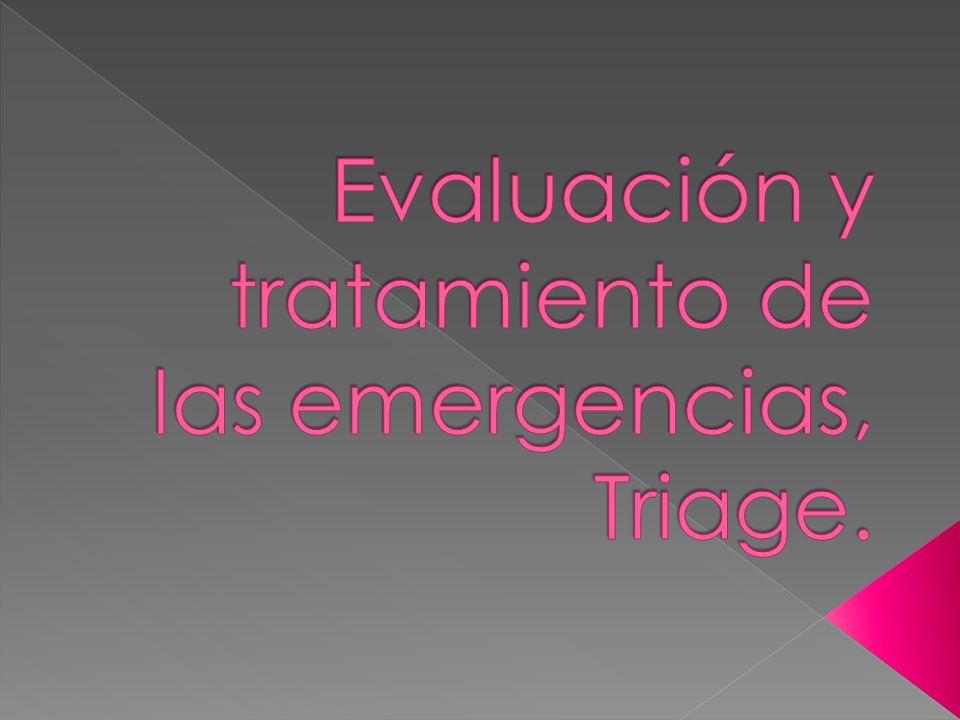 Evaluación y tratamiento de las emergencias, Triage.