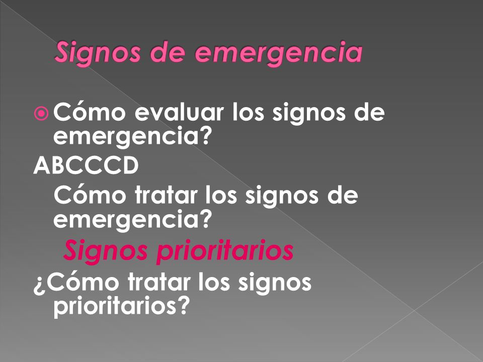 Signos de emergencia Signos prioritarios