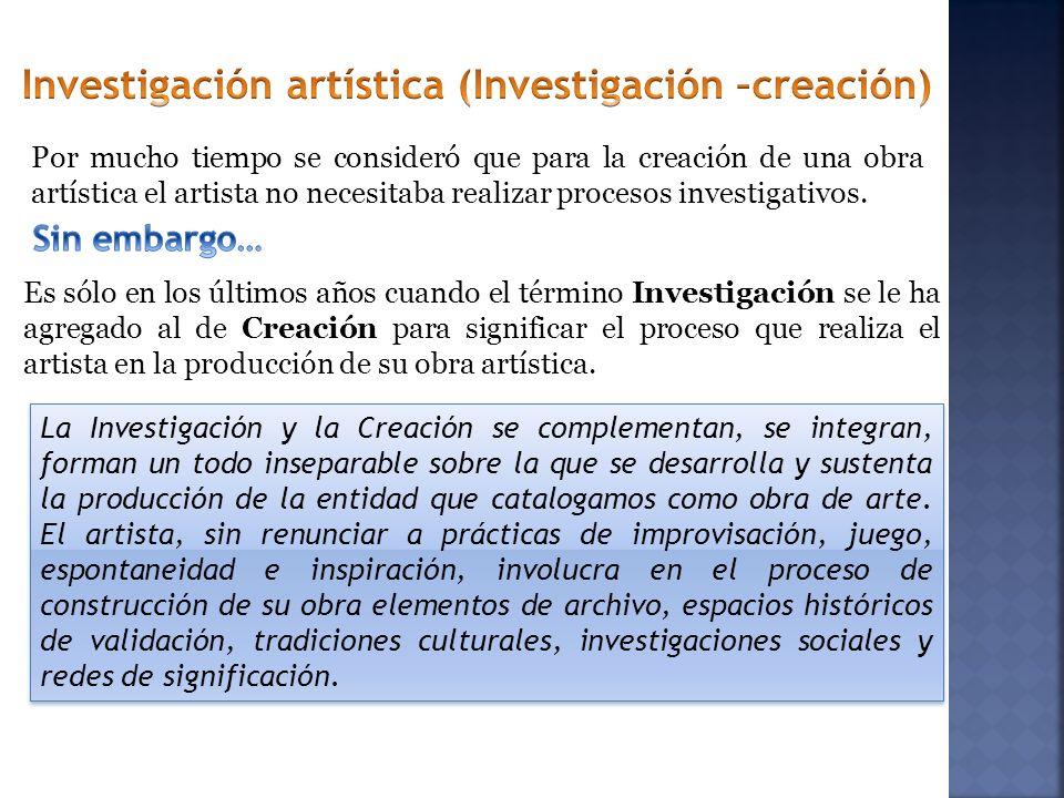Investigación artística (Investigación –creación)