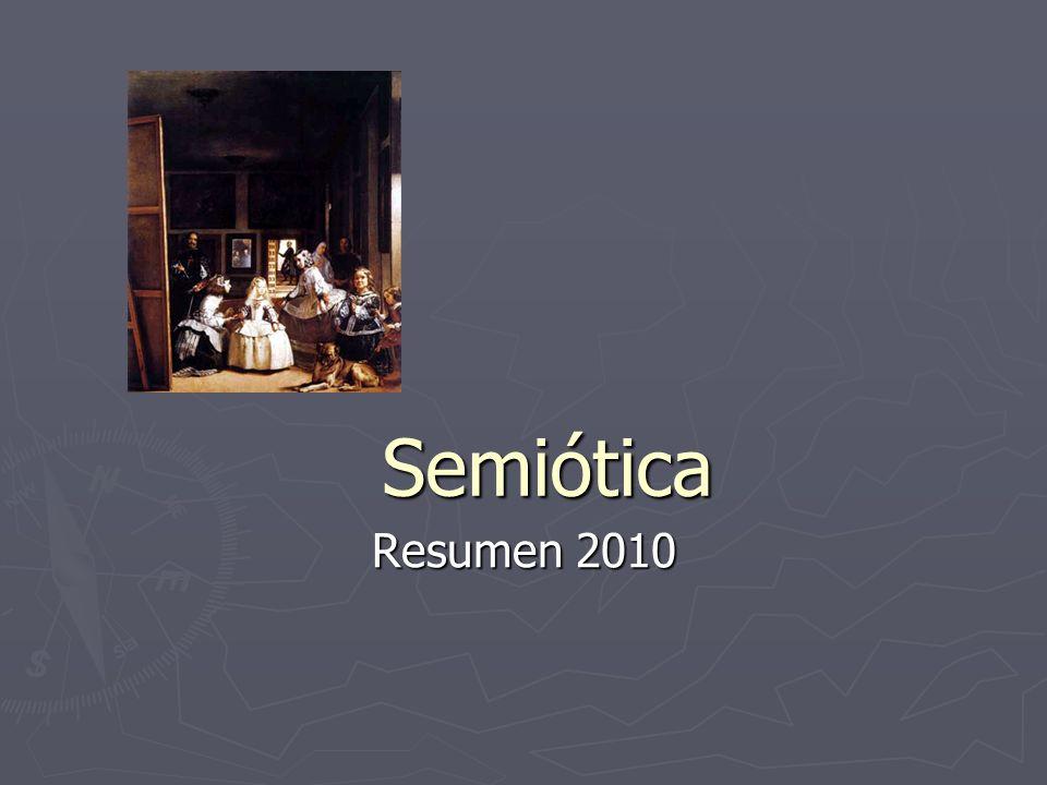 Semiótica Resumen 2010