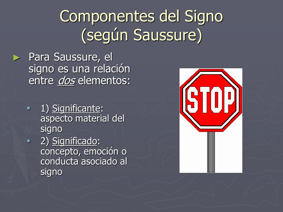 Componentes del Signo (según Saussure)
