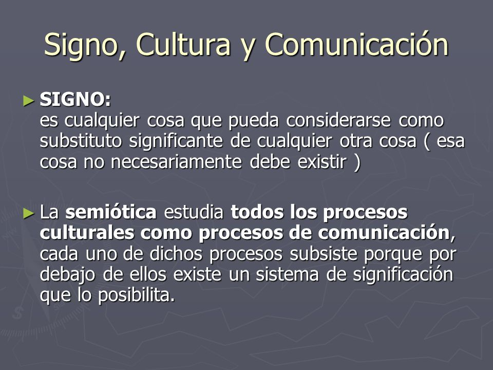Signo, Cultura y Comunicación