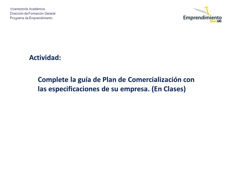 Actividad: Complete la guía de Plan de Comercialización con las especificaciones de su empresa.