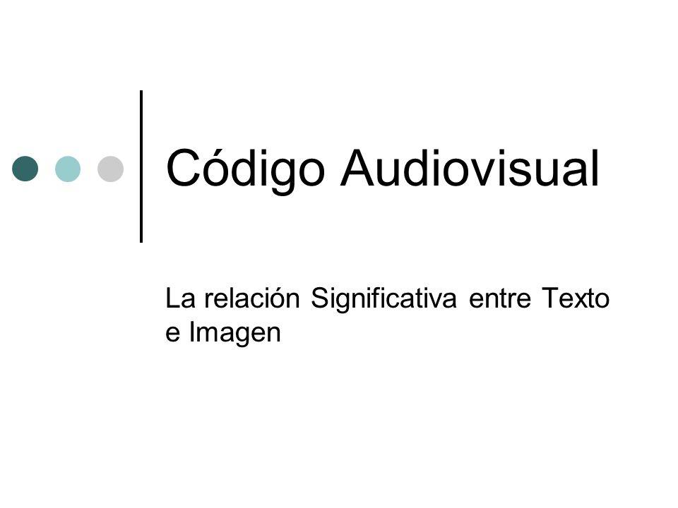 La relación Significativa entre Texto e Imagen
