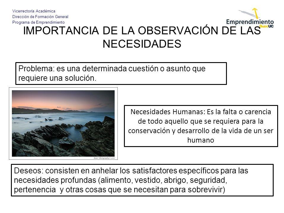 IMPORTANCIA DE LA OBSERVACIÓN DE LAS NECESIDADES