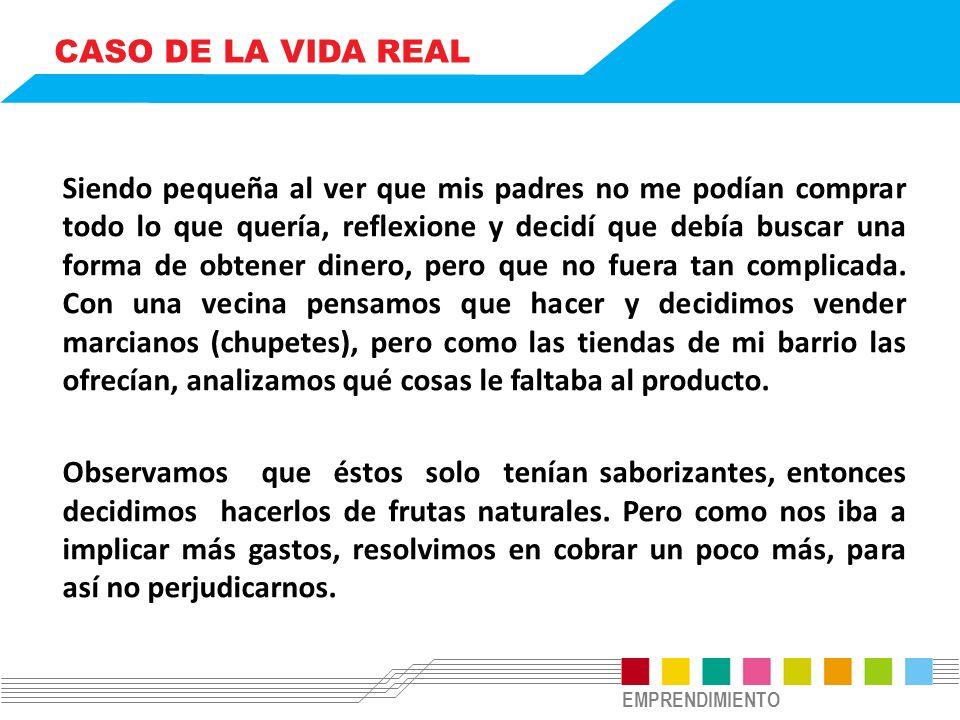 EMPRENDIMIENTO CASO DE LA VIDA REAL.