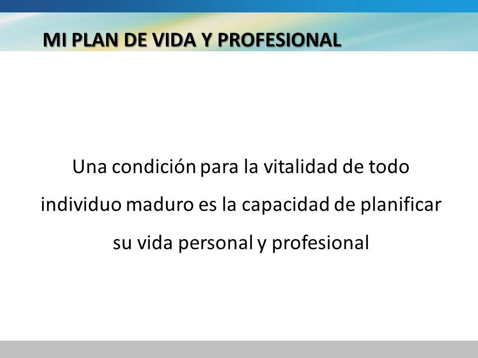 MI PLAN DE VIDA Y PROFESIONAL