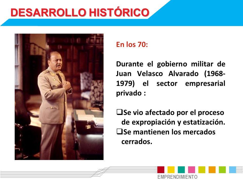 DESARROLLO HISTÓRICO En los 70:
