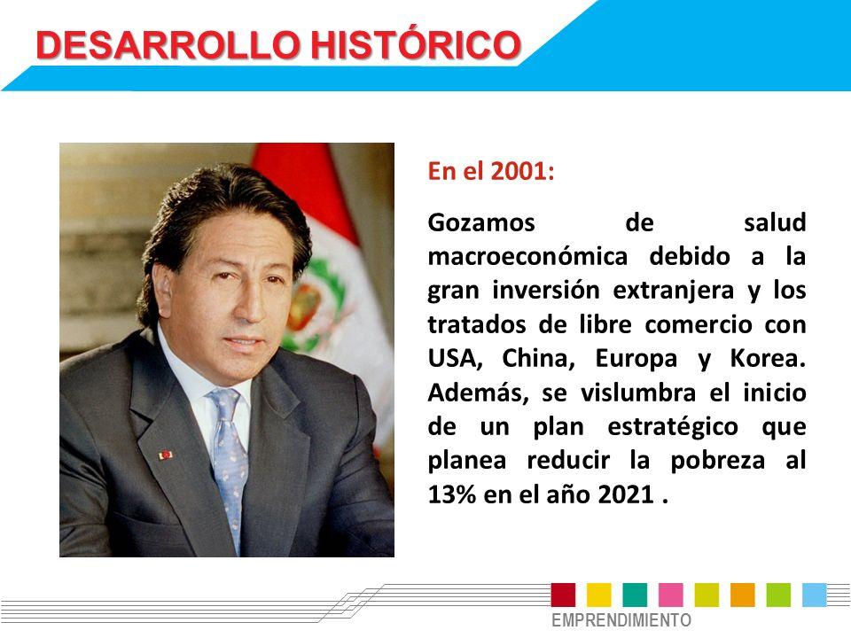 DESARROLLO HISTÓRICO En el 2001:
