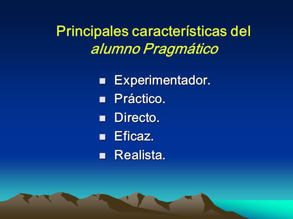 Principales características del alumno Pragmático