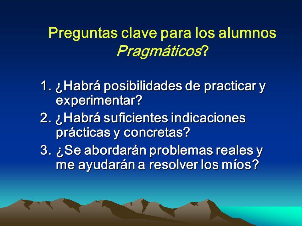 Preguntas clave para los alumnos Pragmáticos