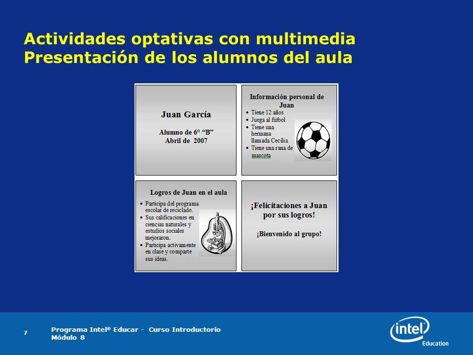 Actividades optativas con multimedia Presentación de los alumnos del aula