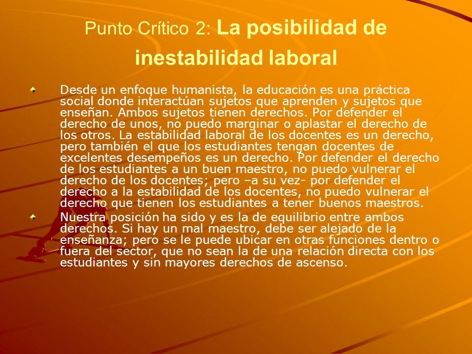 Punto Crítico 2: La posibilidad de inestabilidad laboral