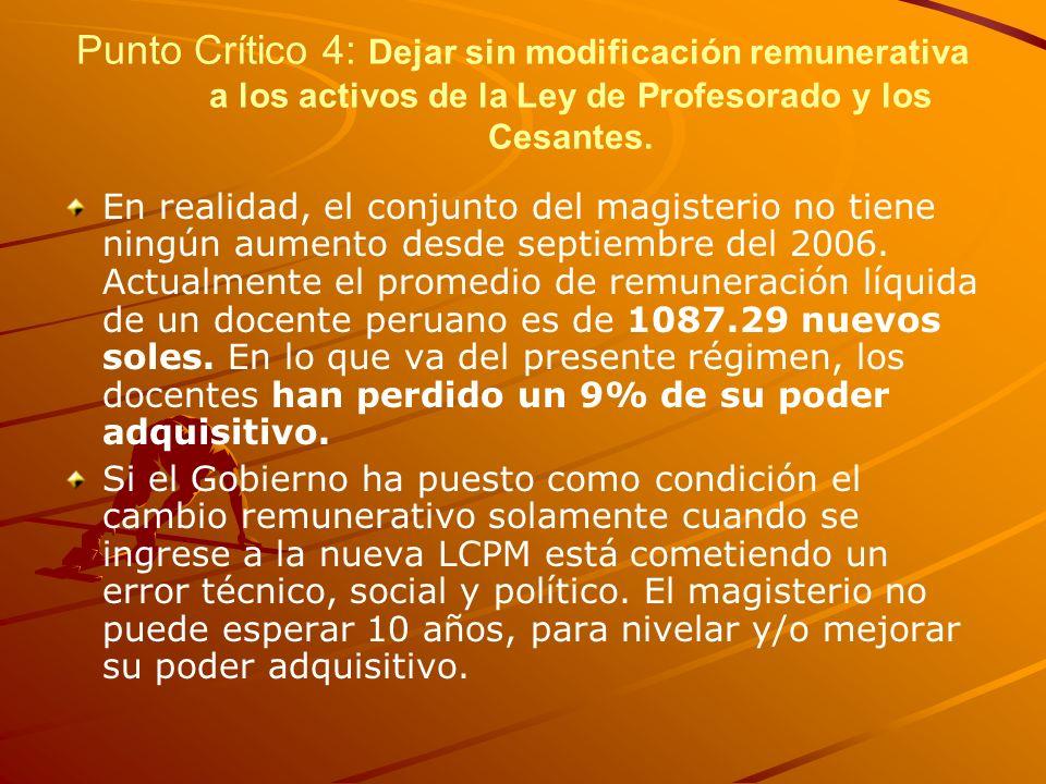 Punto Crítico 4: Dejar sin modificación remunerativa a los activos de la Ley de Profesorado y los Cesantes.