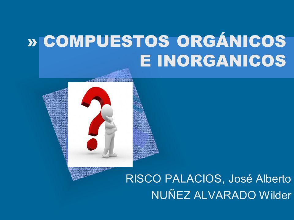 » COMPUESTOS ORGÁNICOS E INORGANICOS