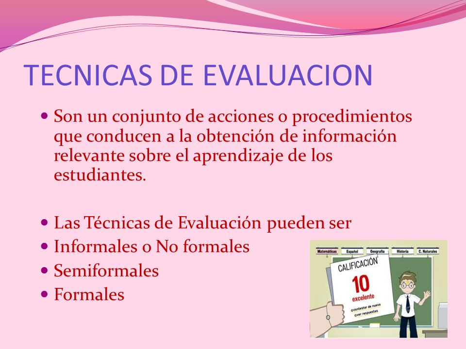 TECNICAS DE EVALUACION