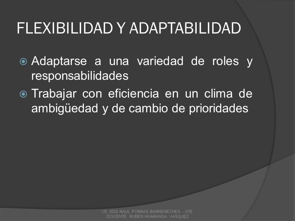 FLEXIBILIDAD Y ADAPTABILIDAD