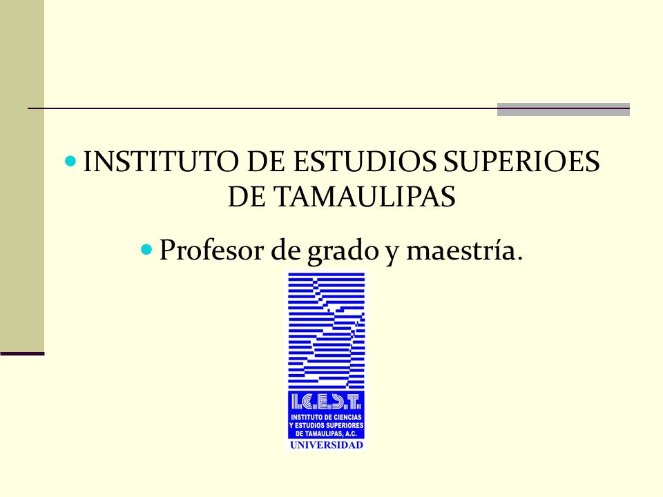 INSTITUTO DE ESTUDIOS SUPERIOES DE TAMAULIPAS
