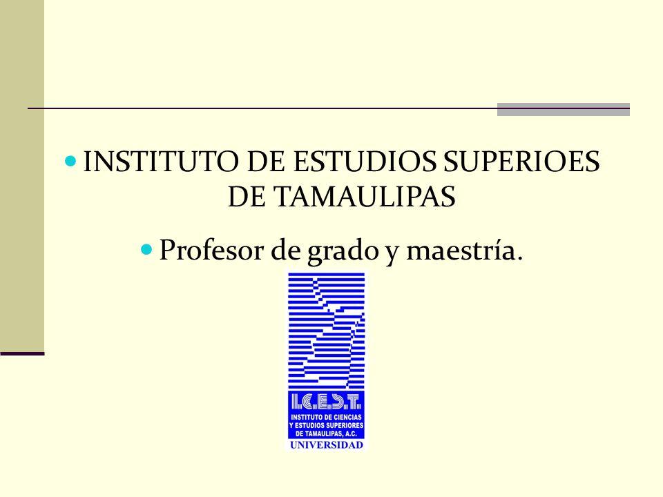 INSTITUTO DE ESTUDIOS SUPERIOES DE TAMAULIPAS