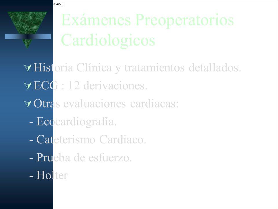 Exámenes Preoperatorios Cardiologicos