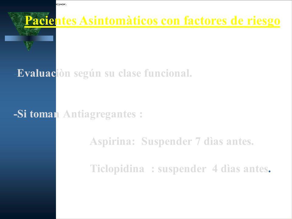 Pacientes Asintomàticos con factores de riesgo