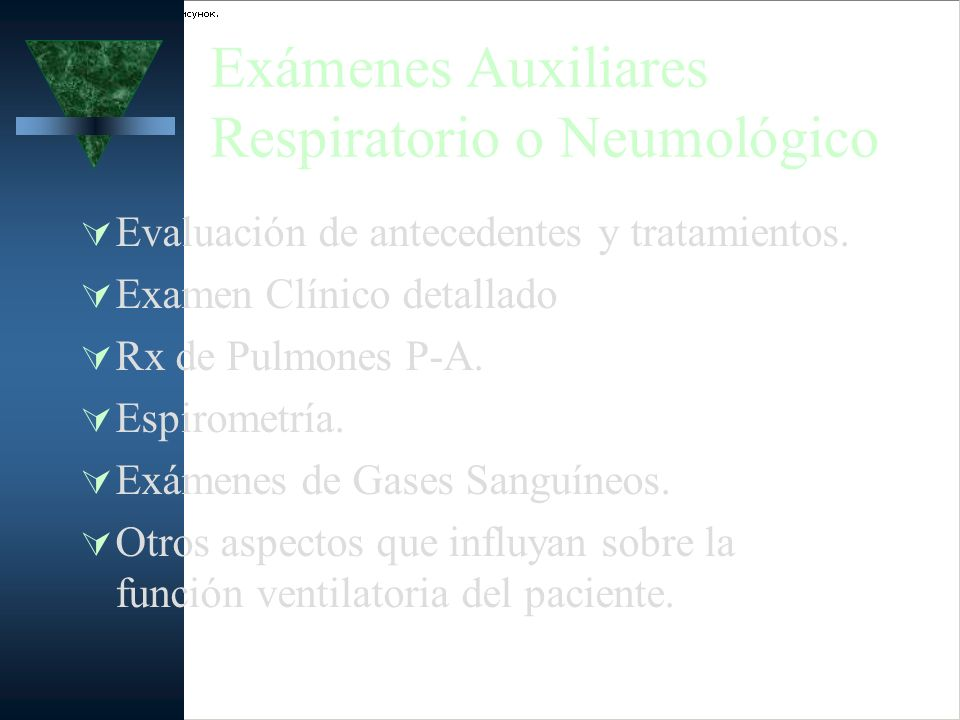 Exámenes Auxiliares Respiratorio o Neumológico