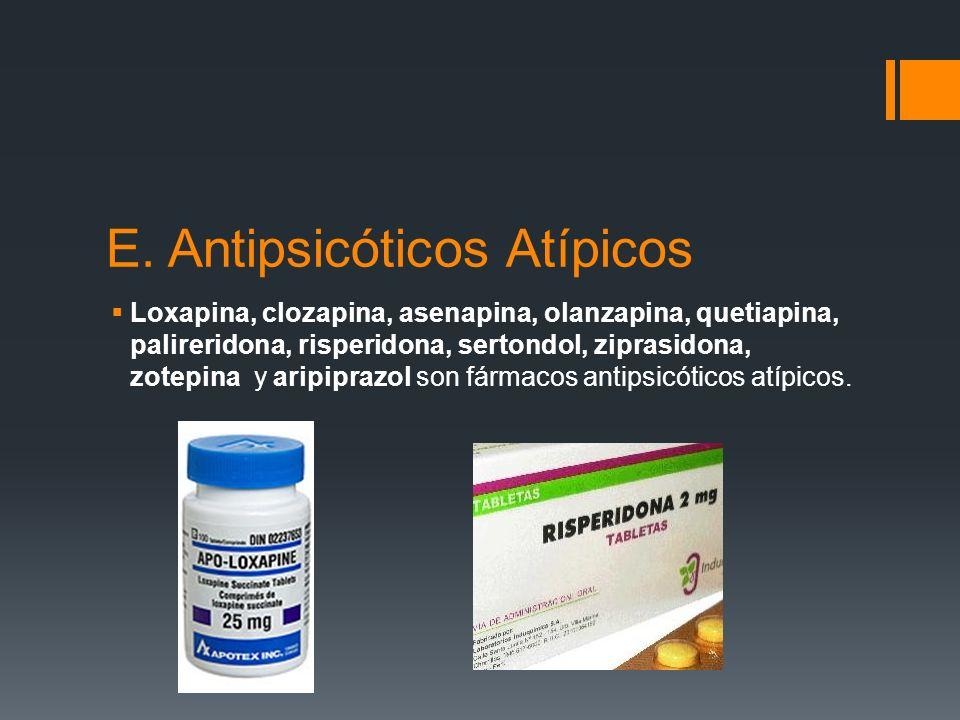 E. Antipsicóticos Atípicos