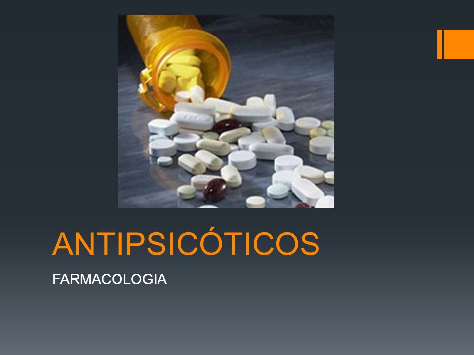 ANTIPSICÓTICOS FARMACOLOGIA