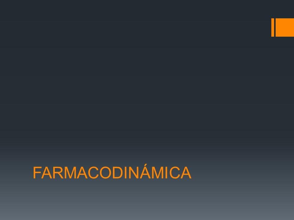 FARMACODINÁMICA