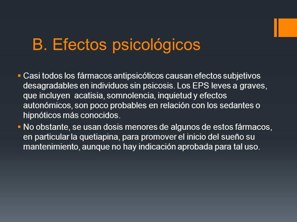 B. Efectos psicológicos