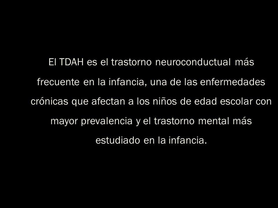 El TDAH es el trastorno neuroconductual más frecuente en la infancia, una de las enfermedades crónicas que afectan a los niños de edad escolar con mayor prevalencia y el trastorno mental más estudiado en la infancia.