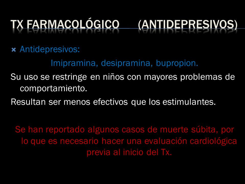Tx farmacológico (antidepresivos)