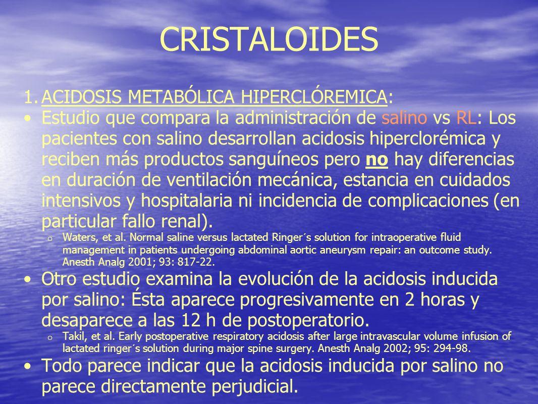 CRISTALOIDES ACIDOSIS METABÓLICA HIPERCLÓREMICA: