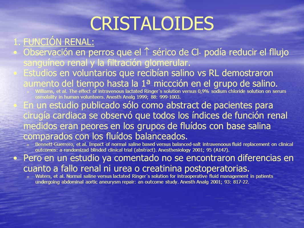 CRISTALOIDES FUNCIÓN RENAL:
