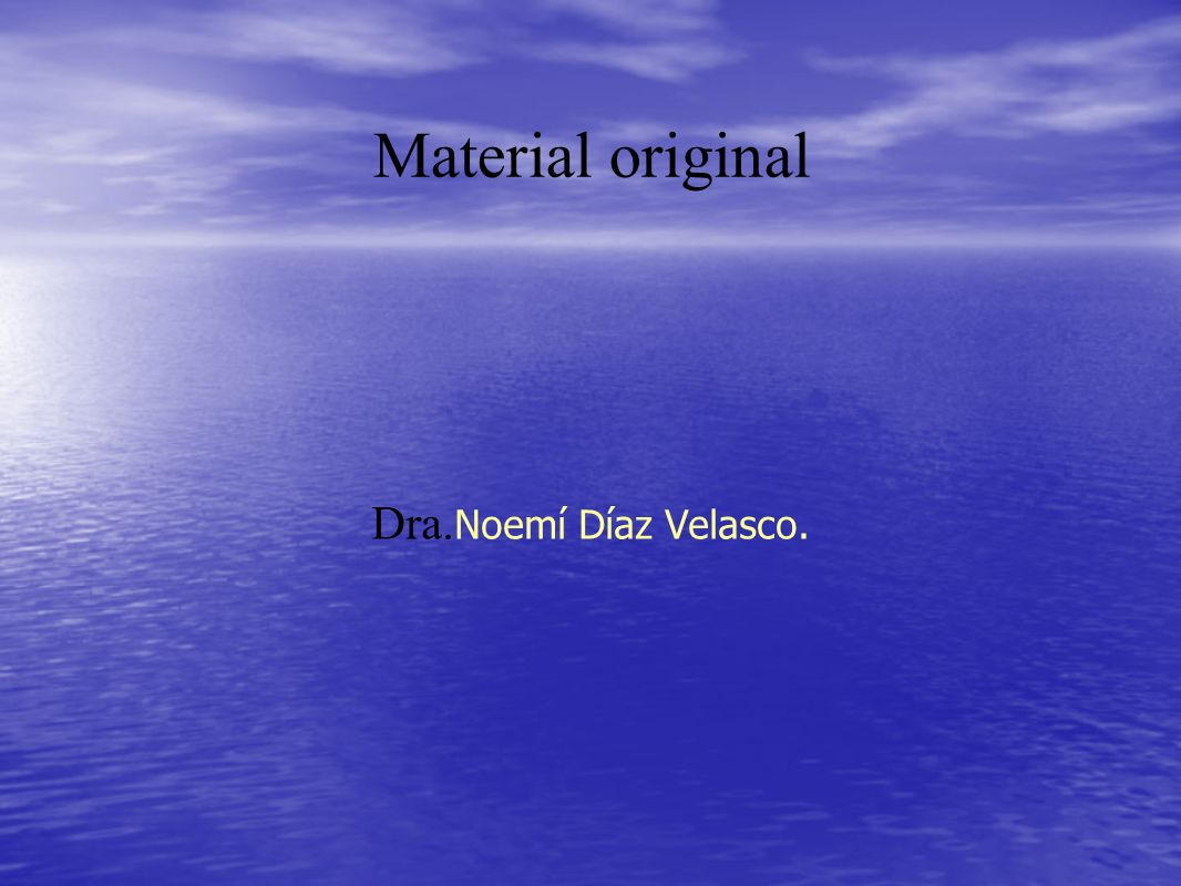 Material original Dra.Noemí Díaz Velasco.