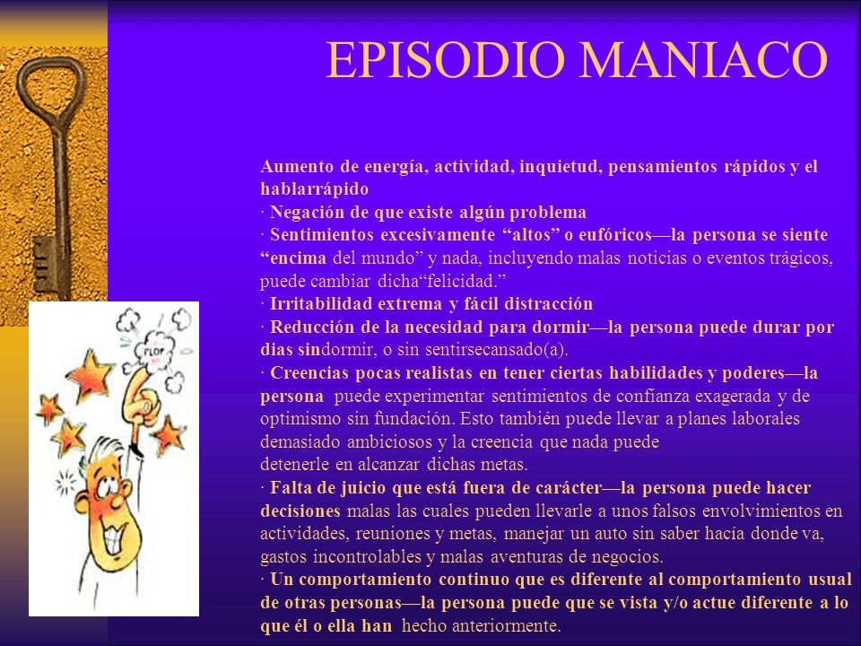 EPISODIO MANIACO