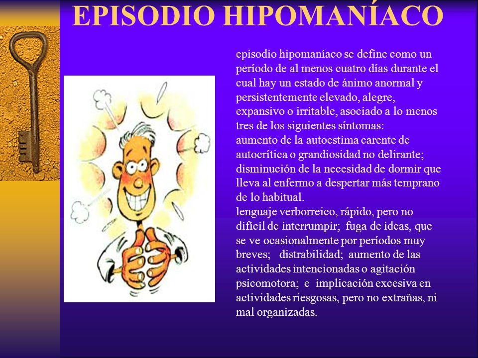 EPISODIO HIPOMANÍACO