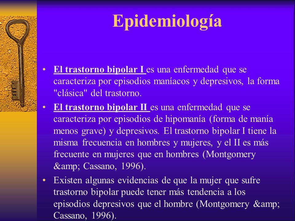 Epidemiología El trastorno bipolar I es una enfermedad que se caracteriza por episodios maníacos y depresivos, la forma clásica del trastorno.