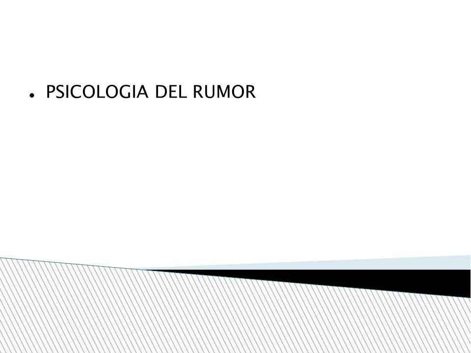 PSICOLOGIA DEL RUMOR