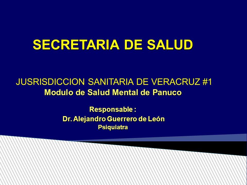 Modulo de Salud Mental de Panuco Dr. Alejandro Guerrero de León