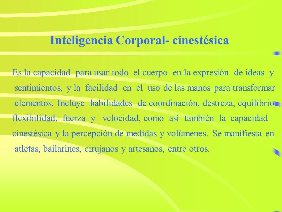 Inteligencia Corporal- cinestésica