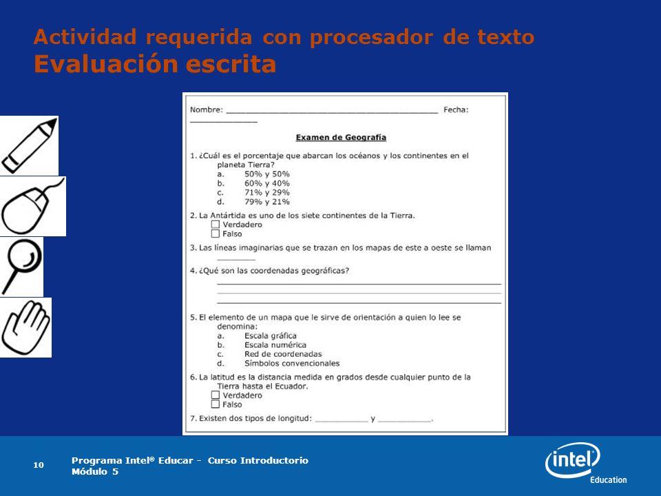 Actividad requerida con procesador de texto Evaluación escrita