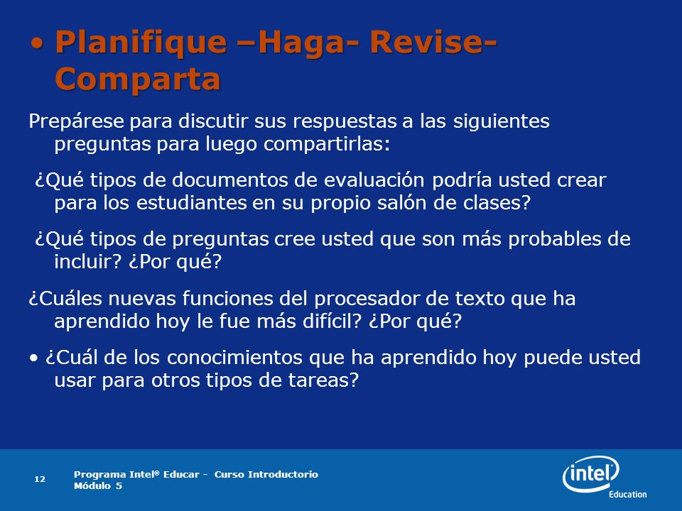 Planifique –Haga- Revise- Comparta