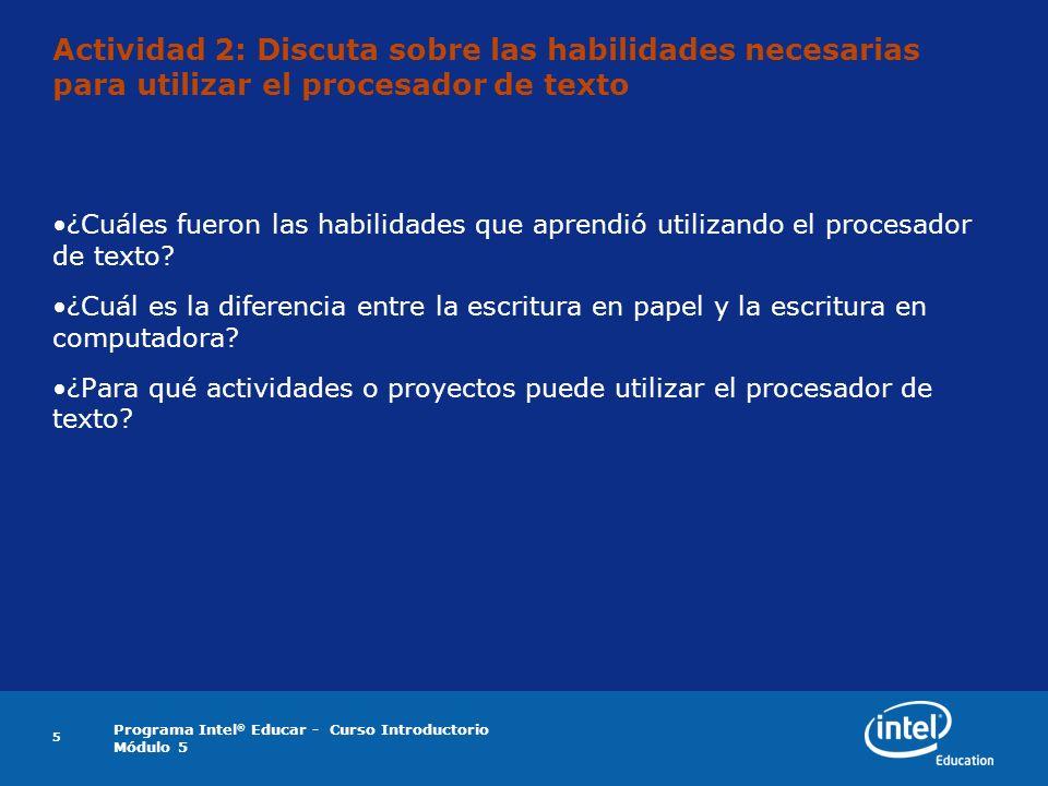 Actividad 2: Discuta sobre las habilidades necesarias para utilizar el procesador de texto