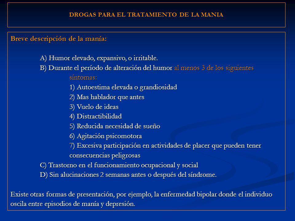 DROGAS PARA EL TRATAMIENTO DE LA MANIA